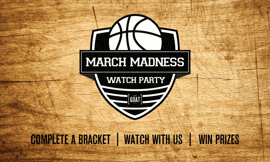 March Madness at The Goat