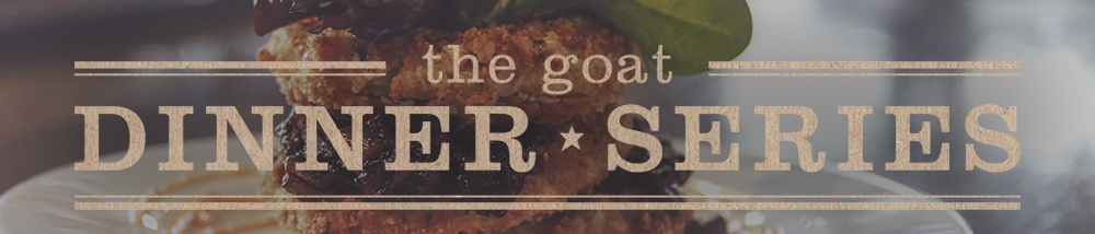 Last few days to sign up for The Goat's Dinner Series event